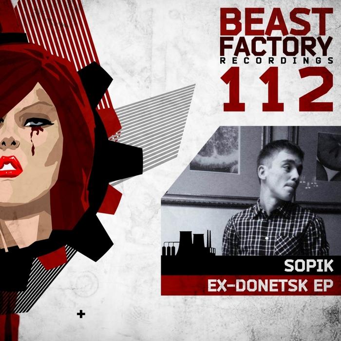 SOPIK - Ex-Donetsk EP