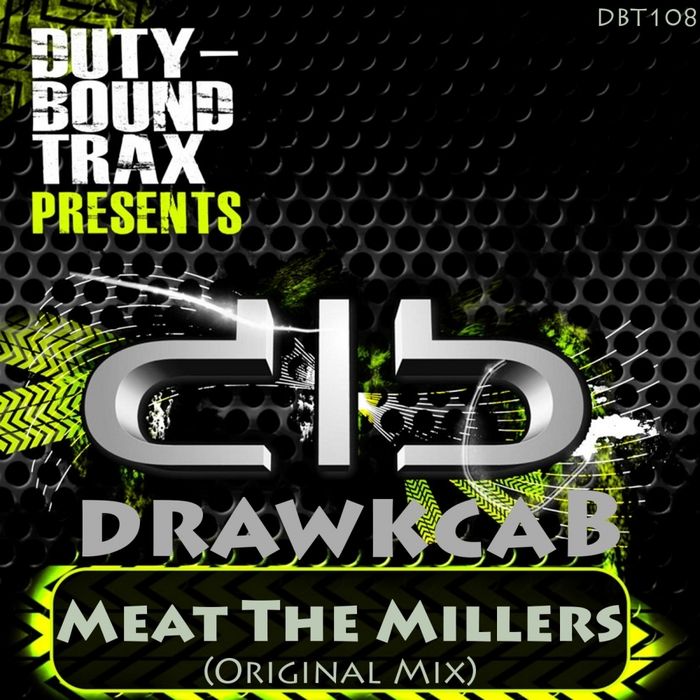 DRAWKCAB - Meat The Millers
