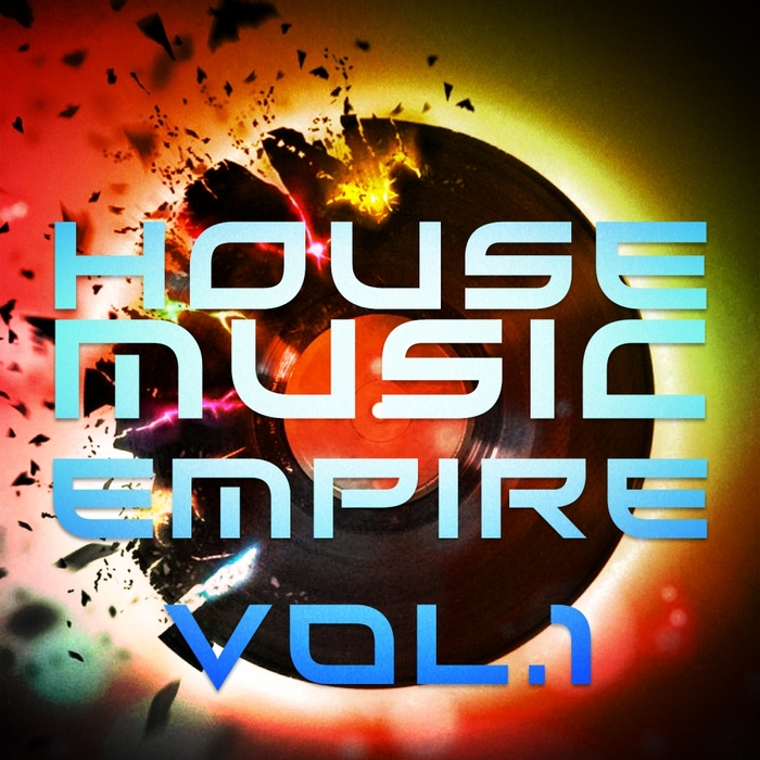 VARIOUS - House Music Empire Vol 1