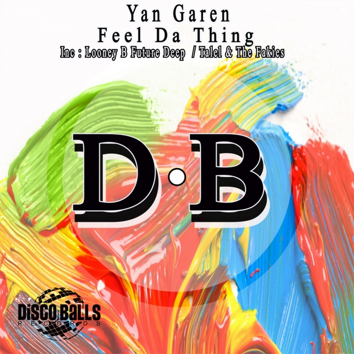 GAREN, Yan - Feel Da Thing