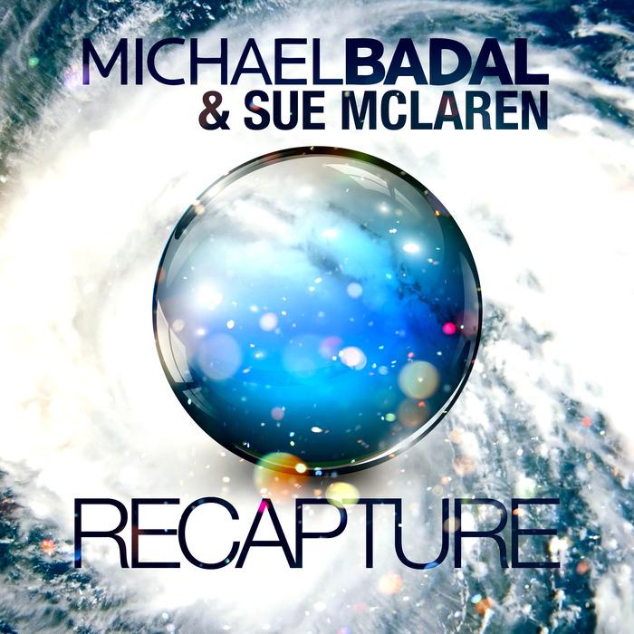 MICHAEL BADAL/SUE MCLAREN - Recapture