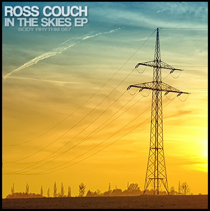ROSS COUCH - In The Skies EP
