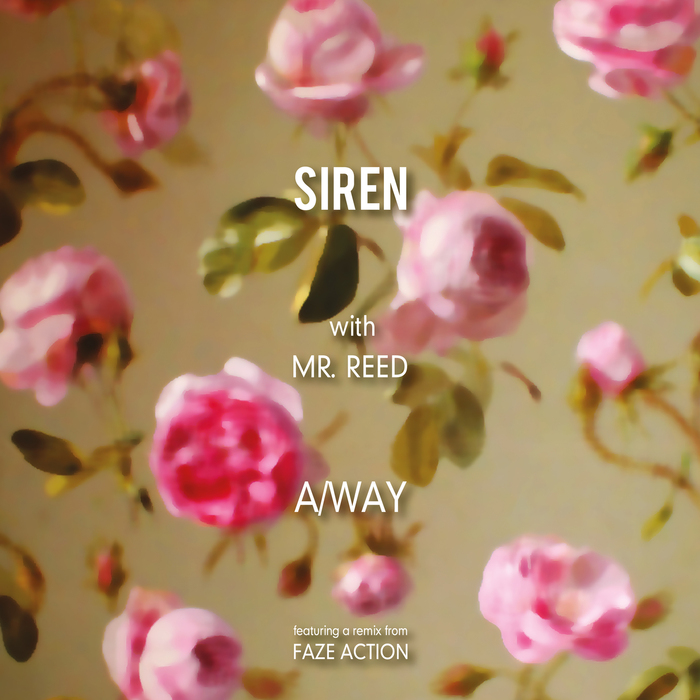 SIREN with MR REED - A/Way