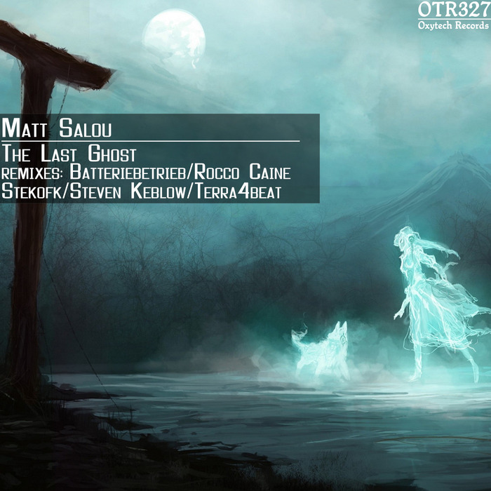 SALOU, Matt - The Last Ghost