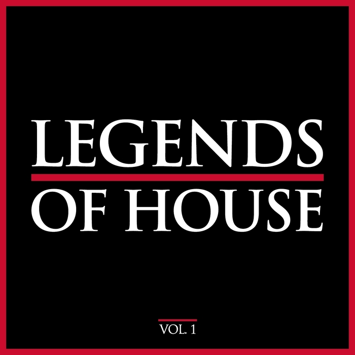 VARIOUS - Legends Of House Vol 1
