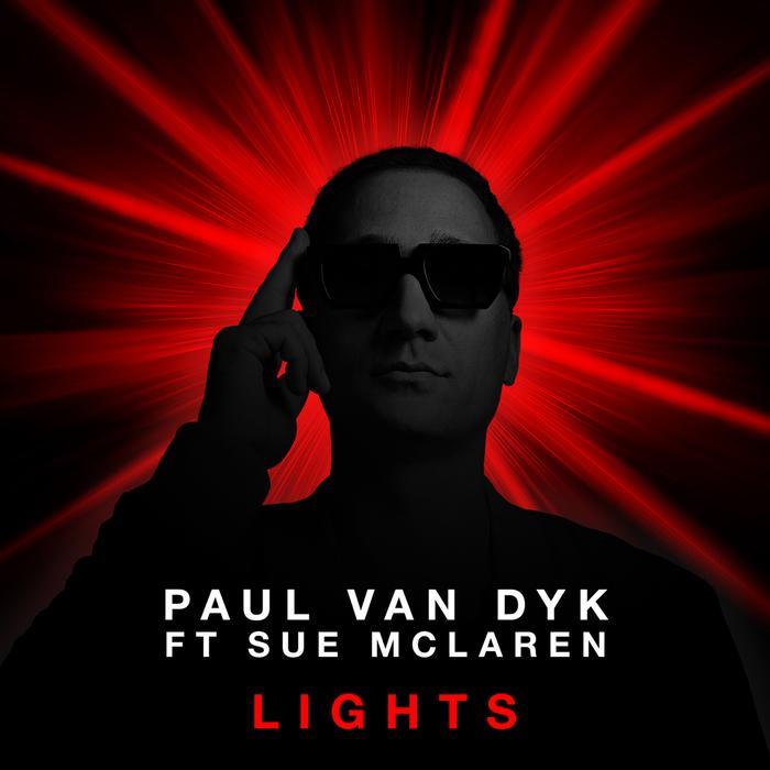 PAUL VAN DYK feat SUE MCLAREN - Lights
