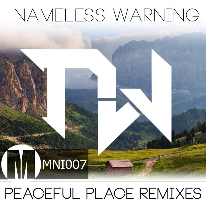NAMELESS WARNING - Nameless Warning Peaceful Places The Remixes