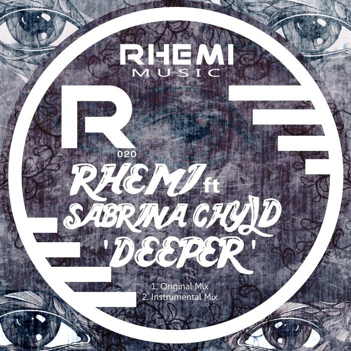 RHEMI feat SABRINA CHYLD - Deeper
