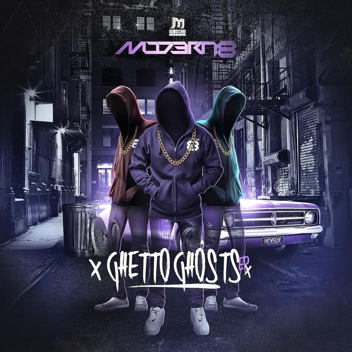 MODERN8 - Ghetto Ghosts EP