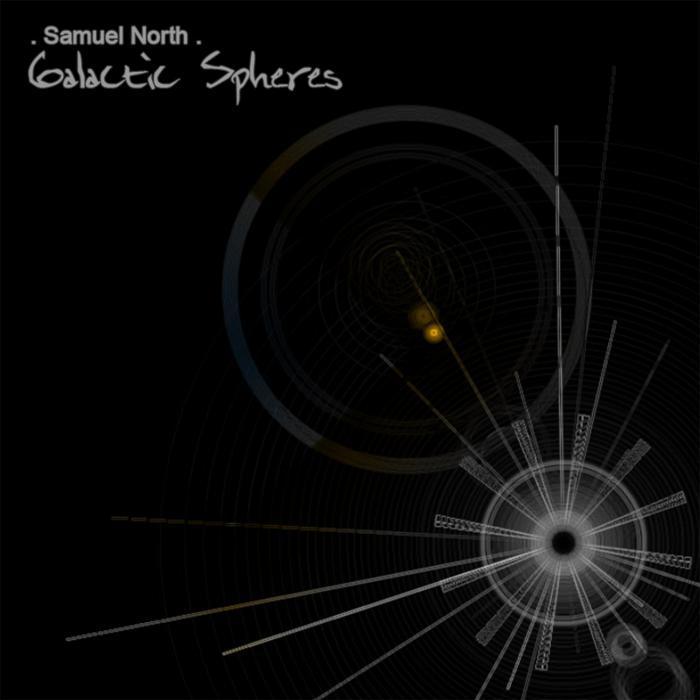 NORTH, Samuel - Galactic Spheres