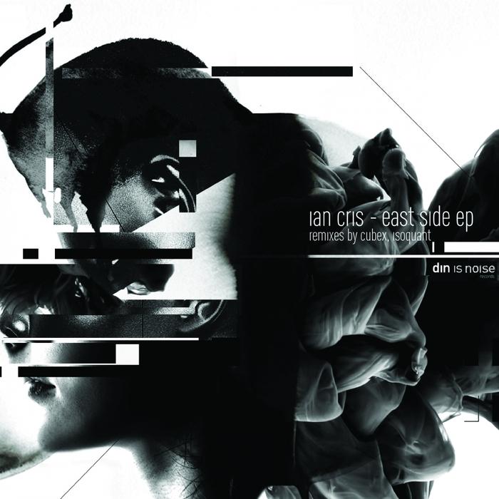 IAN CRIS - East Side EP