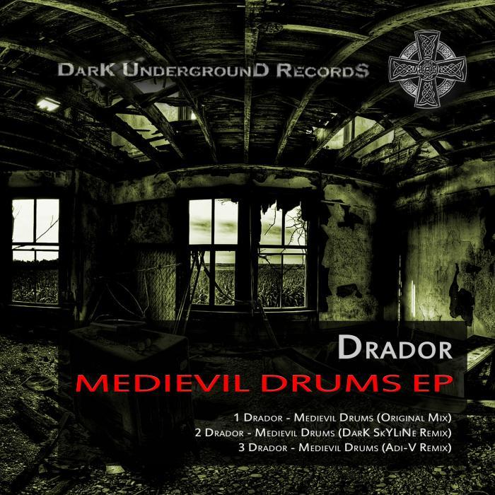 DRADOR - Medievil Drums EP