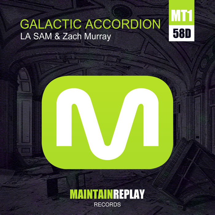 LA SAM/ZACH MURRAY - Galactic Accordion EP