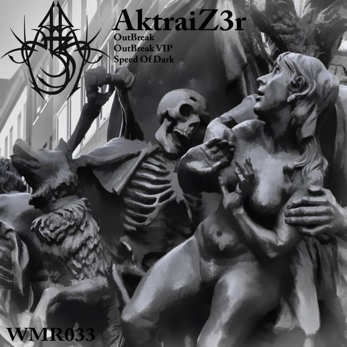 AKTRAIZ3R - OutBreak EP