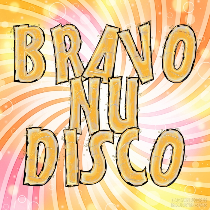 VARIOUS - Bravo Nu Disco