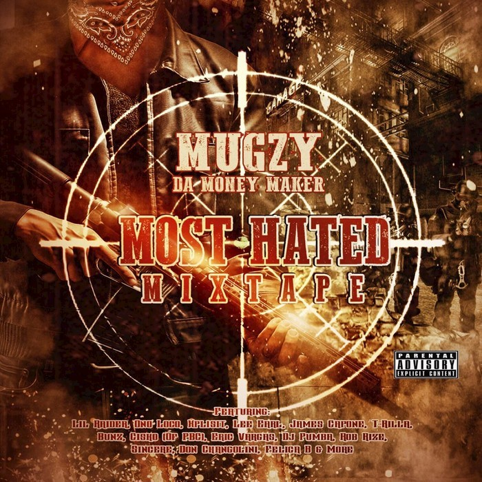 MUGZY DA MONEY MAKER - Most Hated