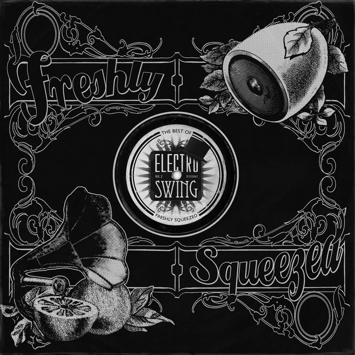 VARIOUS - Electro Swing/The Best Of - Freshly Squeezed Vol 2