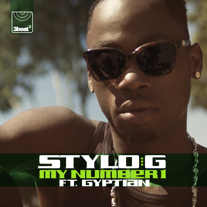 STYLO G feat GYPTIAN - My Number 1