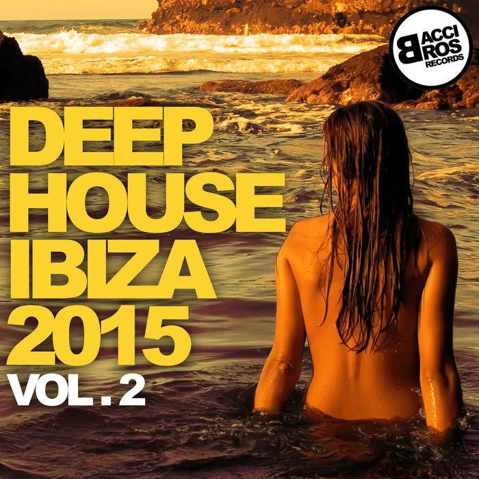VARIOUS - Deep House Ibiza 2015 (Vol 2)
