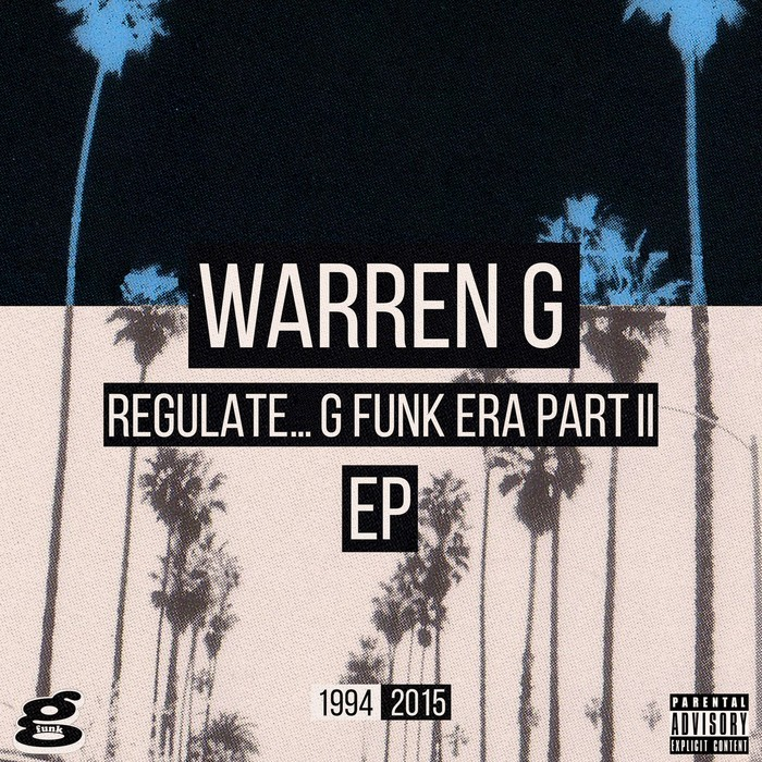 WARREN G - Regulate G Funk Era Part II The EP