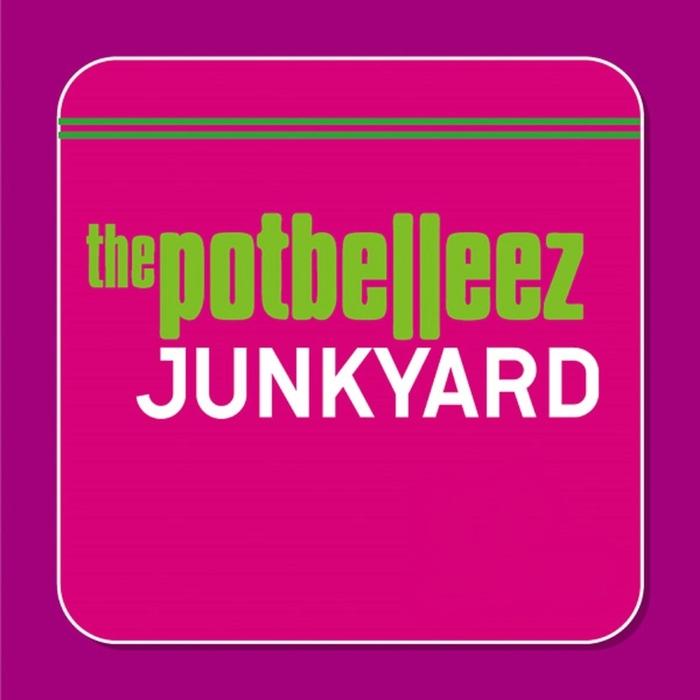 POTBELLEEZ, The - Junkyard (remixes)
