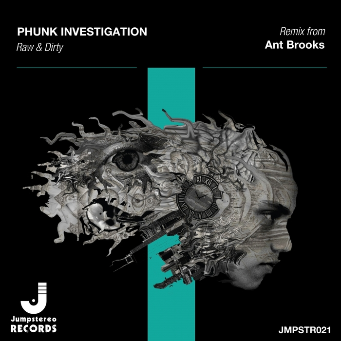PHUNK INVESTIGATION - Raw & Dirty
