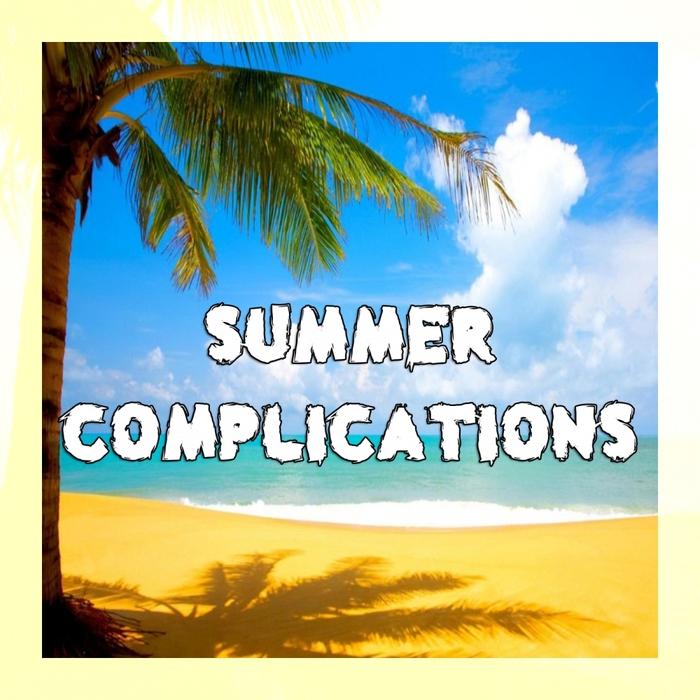 VARIOUS - Summer Complications