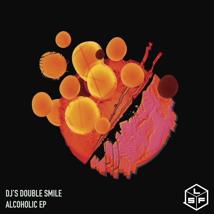 DJ'S DOUBLE SMILE - Alcoholic EP