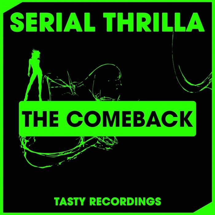 SERIAL THRILLA - The Comeback