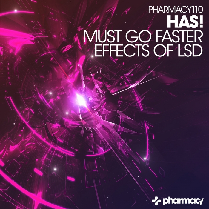 HAS - Must Go Faster/Effects Of LSD
