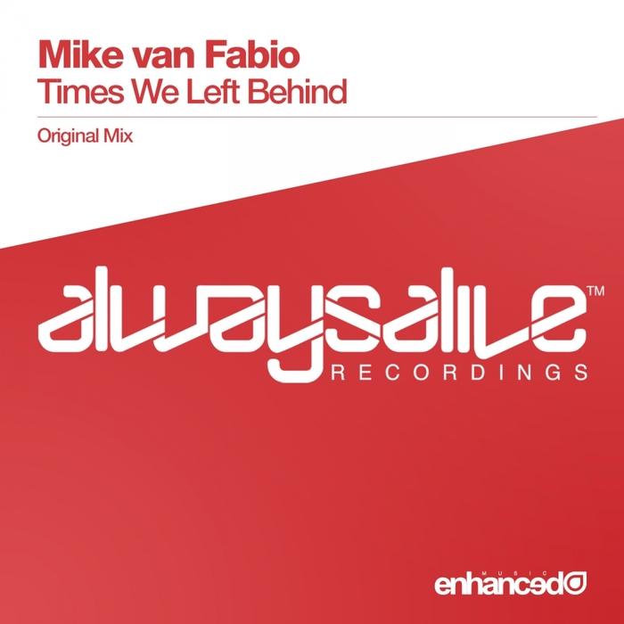 VAN FABIO, Mike - Times We Left Behind