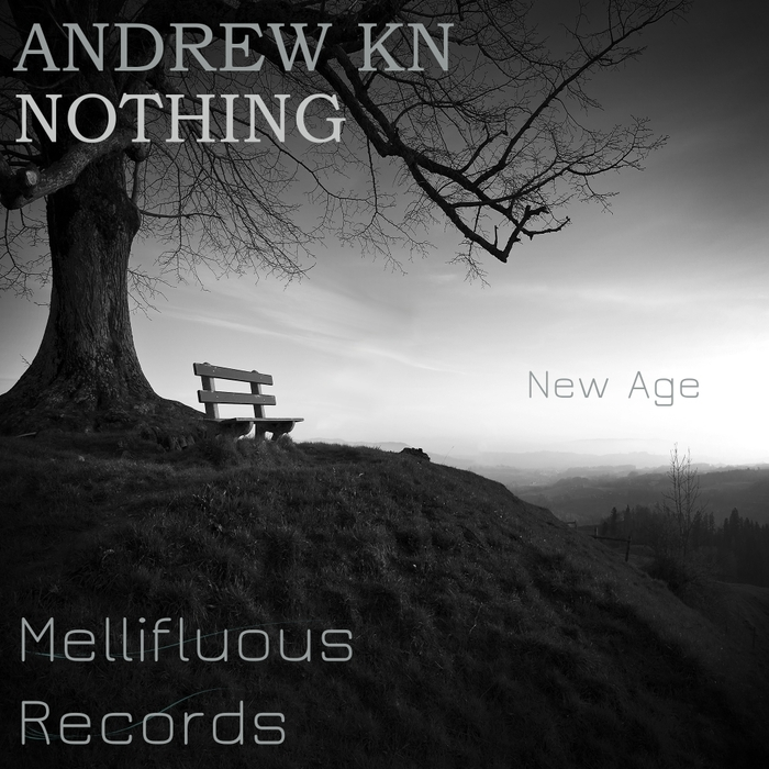 ANDREW KN - Nothing