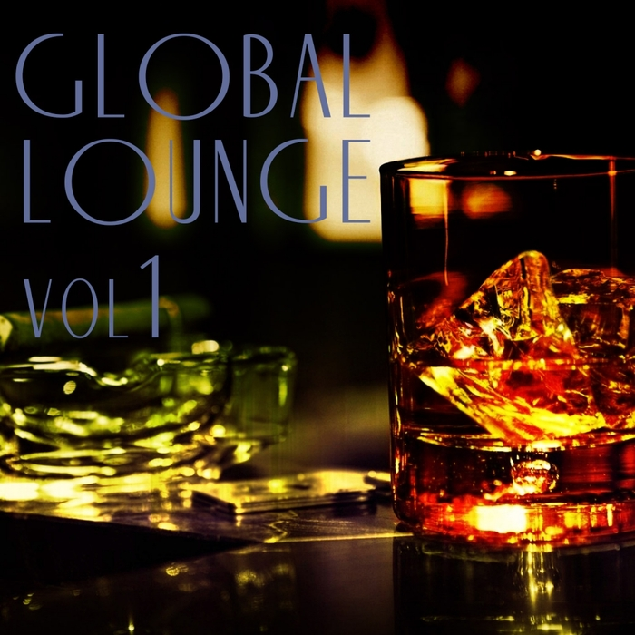 VARIOUS - Global Lounge Vol 1