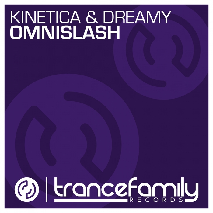KINETICA/DREAMY - Omnislash