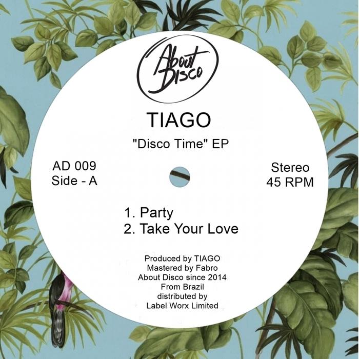 TIAGO - Disco Time