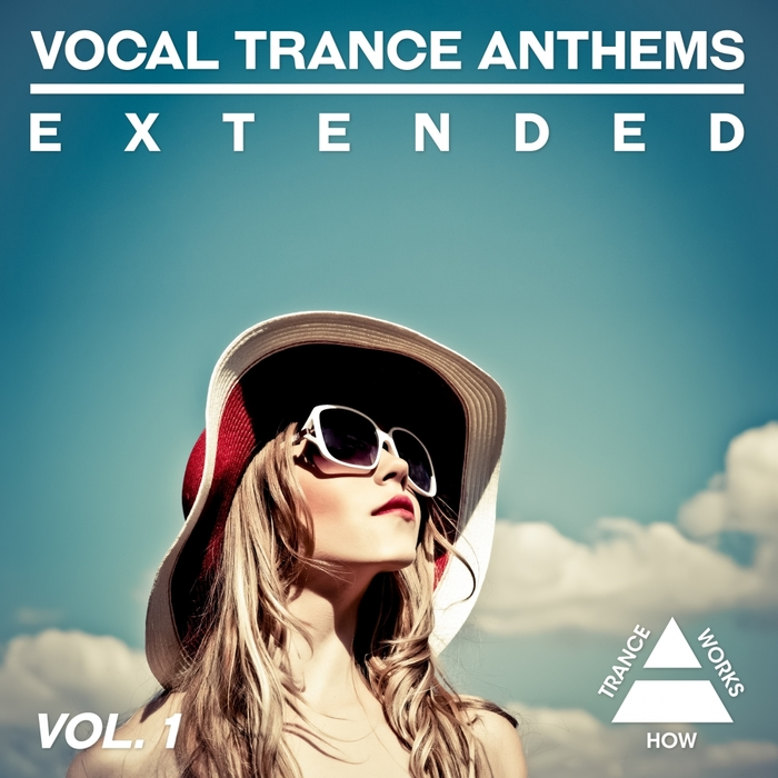 VARIOUS - Vocal Trance Anthems Extended Vol 1