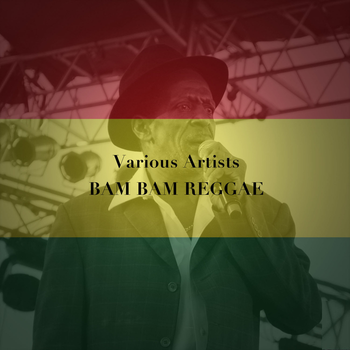 VARIOUS - Bam Bam Reggae