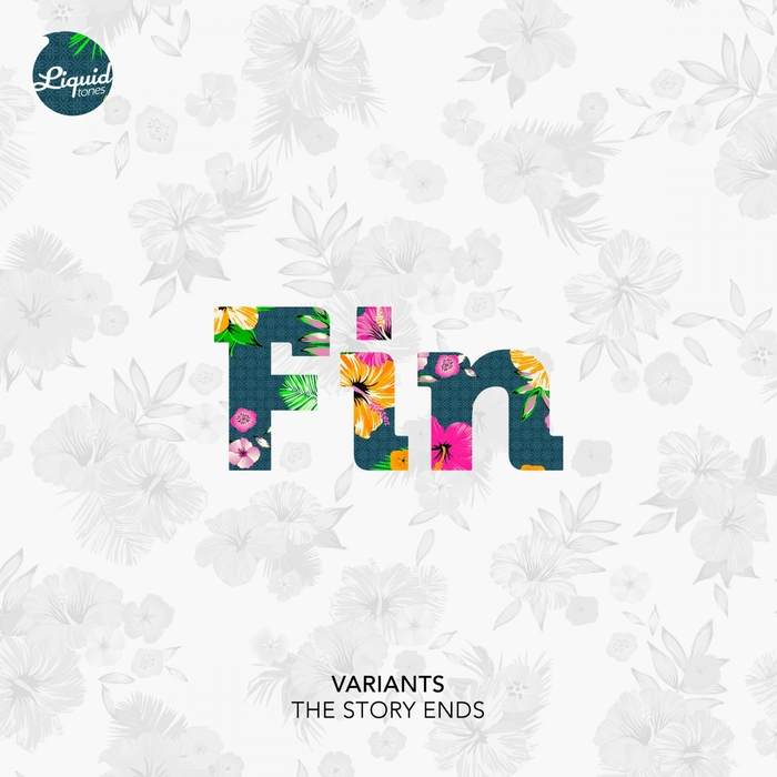 VARIANTS - The Story Ends