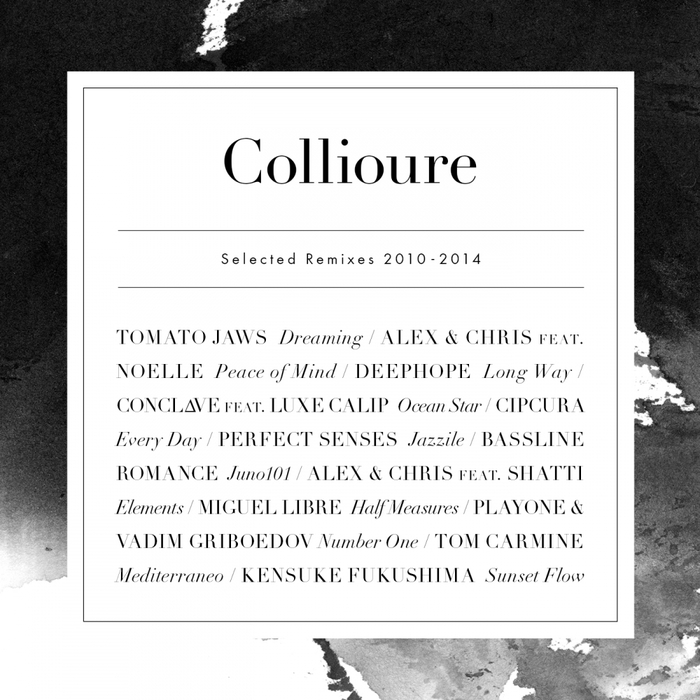 VARIOUS - Collioure (Selected remixes 2010-2014)