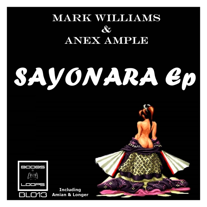 WILLIAMS, Mark/ANEX AMPLE - Sayonara EP