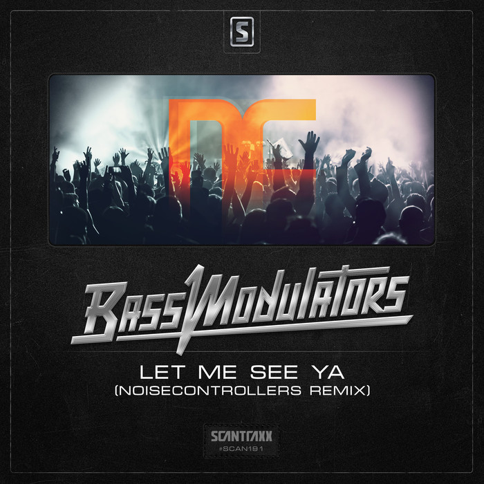 BASS MODULATORS - Let Me See Ya