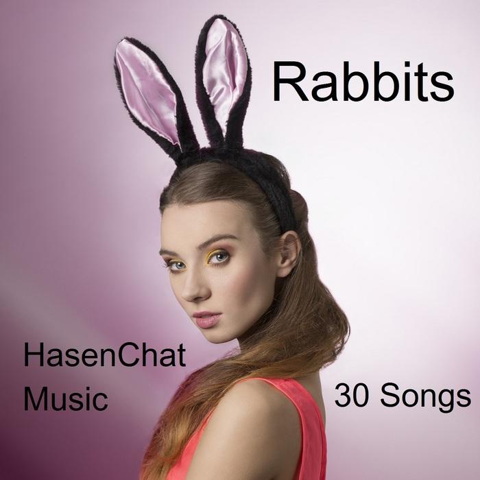 HASENCHAT MUSIC - Rabbits