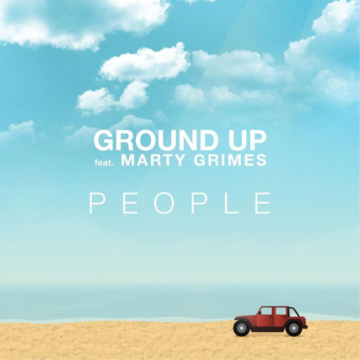 GROUND UP feat MARTY GRIMES - People