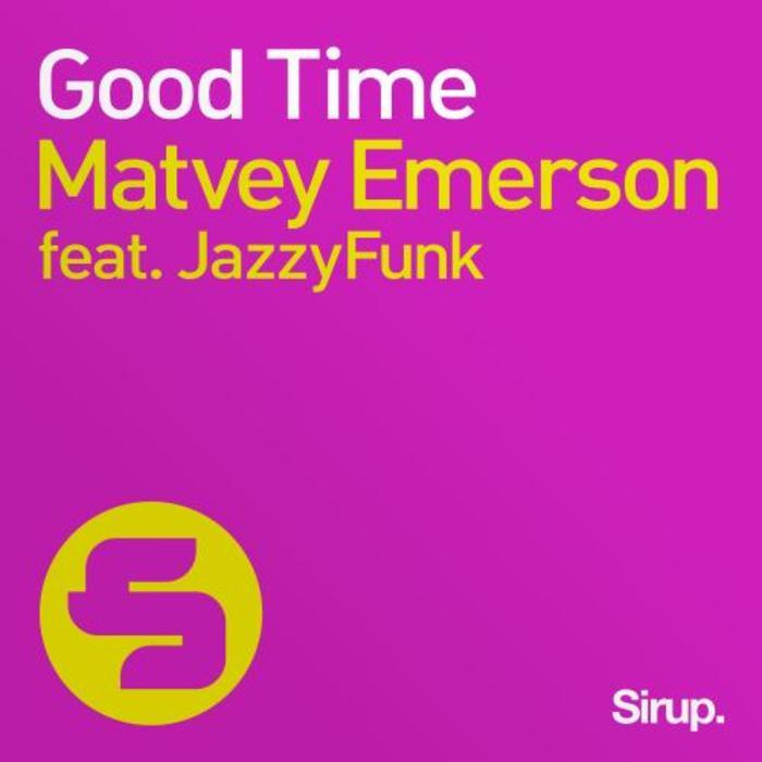 EMERSON, Matvey feat JAZZYFUNK - Good Time
