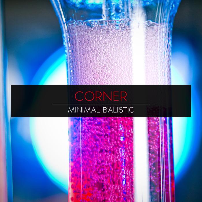 CORNER - Minimal Balistic