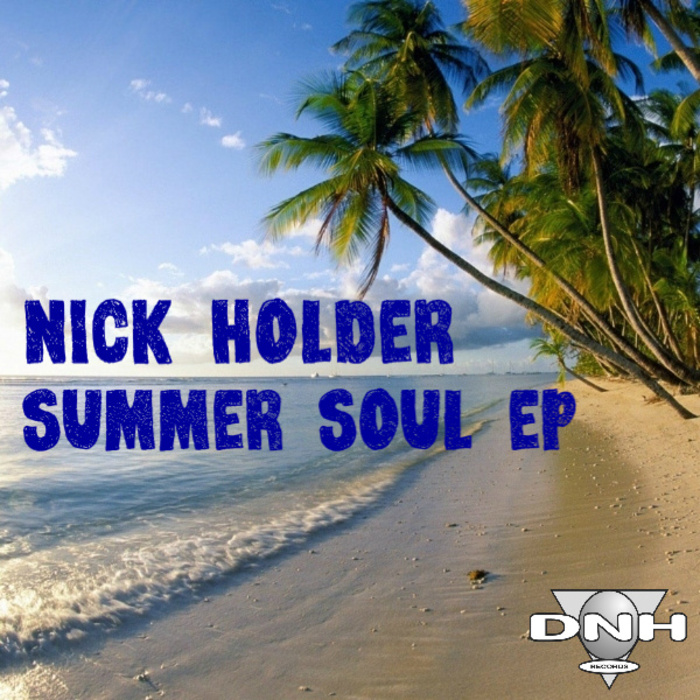 HOLDER, Nick - Summer Soul EP