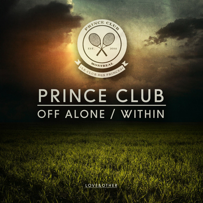 PRINCE CLUB - Off Alone/Within
