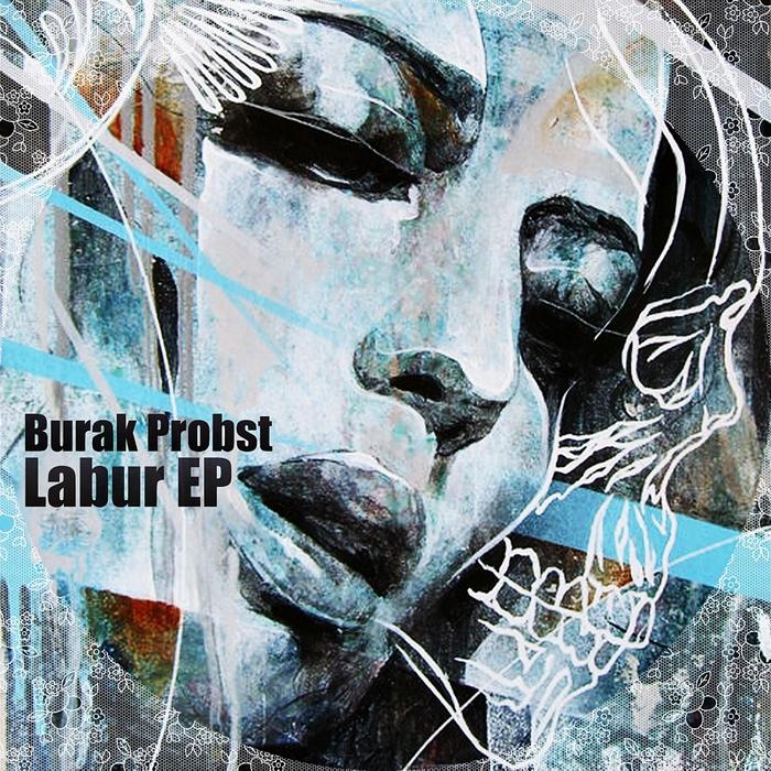 BURAK PROBST - Labur EP
