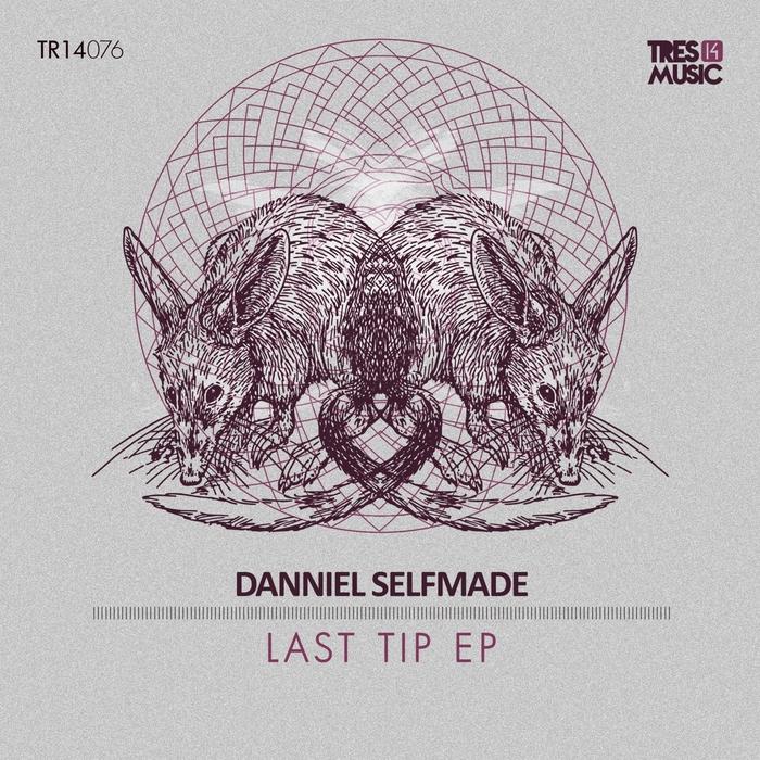 SELFMADE, Danniel - Last Tip
