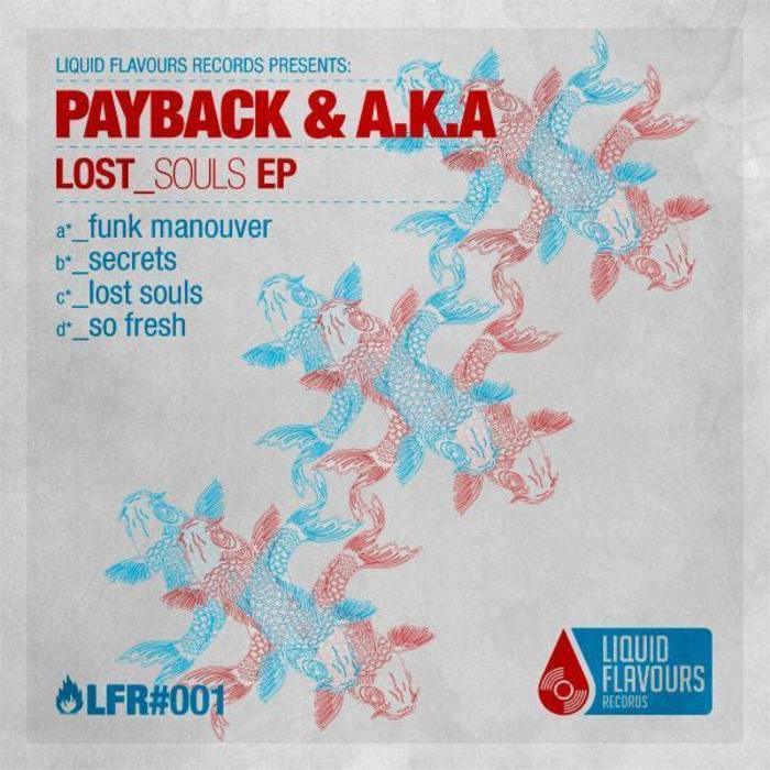 PAYBACK & AKA - Lost Souls - EP
